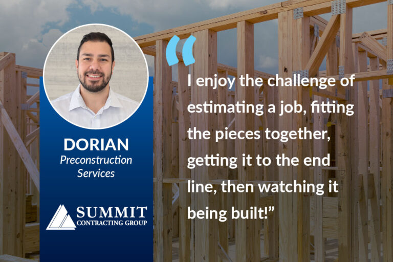 Career Journey of Dorian in Preconstruction at Summit